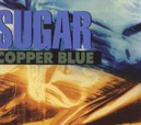 COPPER BLUE -CD+DVD- DELUXE PACKAGING, CD + DVD, RE-ISSUE OF 1992 ALBUM
