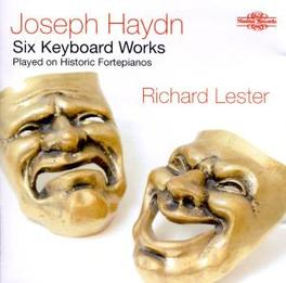 SIX KEYBOARD WORKS RICHARD LESTER ON HISTORIC FORTEPIANOS Audio CD, J. HAYDN, CD