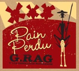 PAIN PERDU G.RAG Y LOS HERMANOS PATC, Vinyl LP