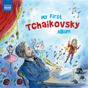 MY FIRST TCHAIKOVSKY ALBU