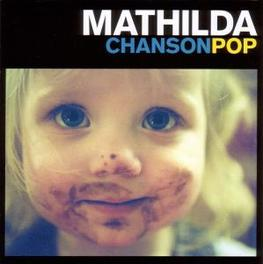 CHANSONPOP Audio CD, MATHILDA, CD