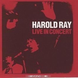 HAROLD RAY LIVE IN CONCER HAROLD RAY, CD