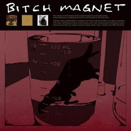 BITCH MAGNET BITCH MAGNET, LP