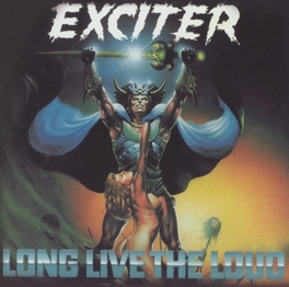 LONG LIVE THE LOUD Audio CD, EXCITER, CD
