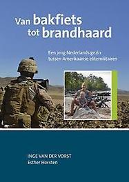 Van bakfiets tot brandhaard. een jong Nederlands gezin tussen Amerikaanse elitemilitairen, Van der V