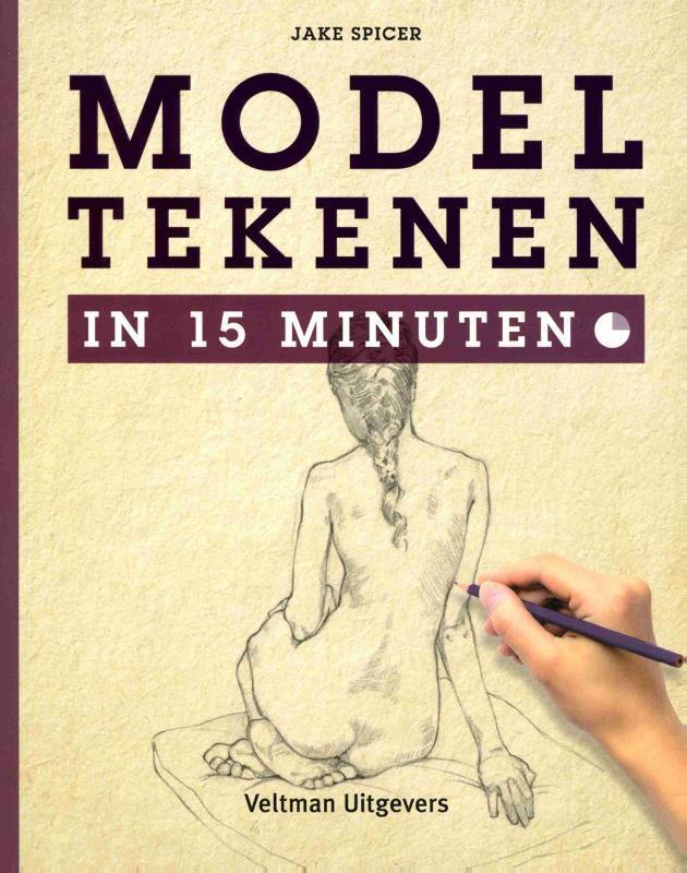 Modeltekenen. in 15 minuten, Spicer, Jake, Paperback
