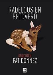 Radeloos en betoverd gedichten, Donnez, Pat, Paperback