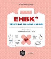 EHBK* *eerste hulp bij...