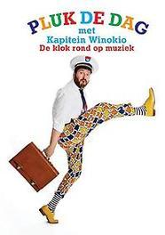 Pluk de dag met Kapitein Winokio de klok rond met 20 liedjes, Kapitein Winokio, Paperback