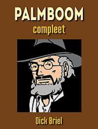 PROFESSOR PALMBOOM INTEGRAAL HC01. INTEGRALE EDITIE PROFESSOR PALMBOOM INTEGRAAL, Briel, Dick, Hardcover