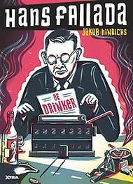 Hans Fallada de drinker, Fallada, Hans, Hardcover