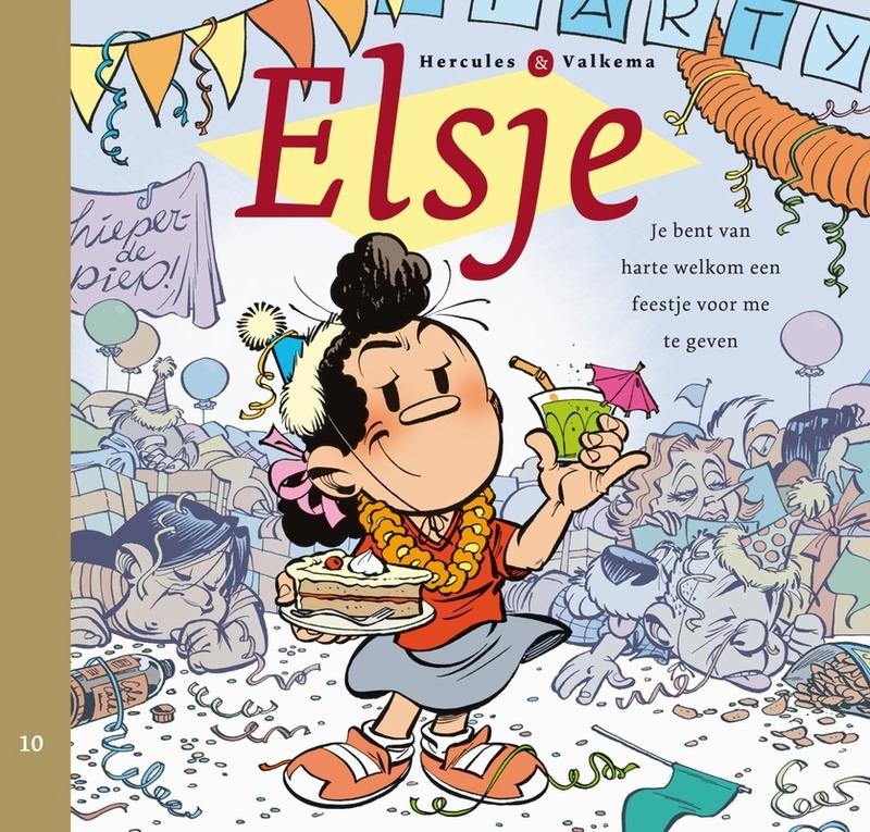 Je bent van harte welkom een feestje voor me te geven ELSJE, Eric Hercules, Hardcover