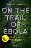 On the Trail of Ebola
