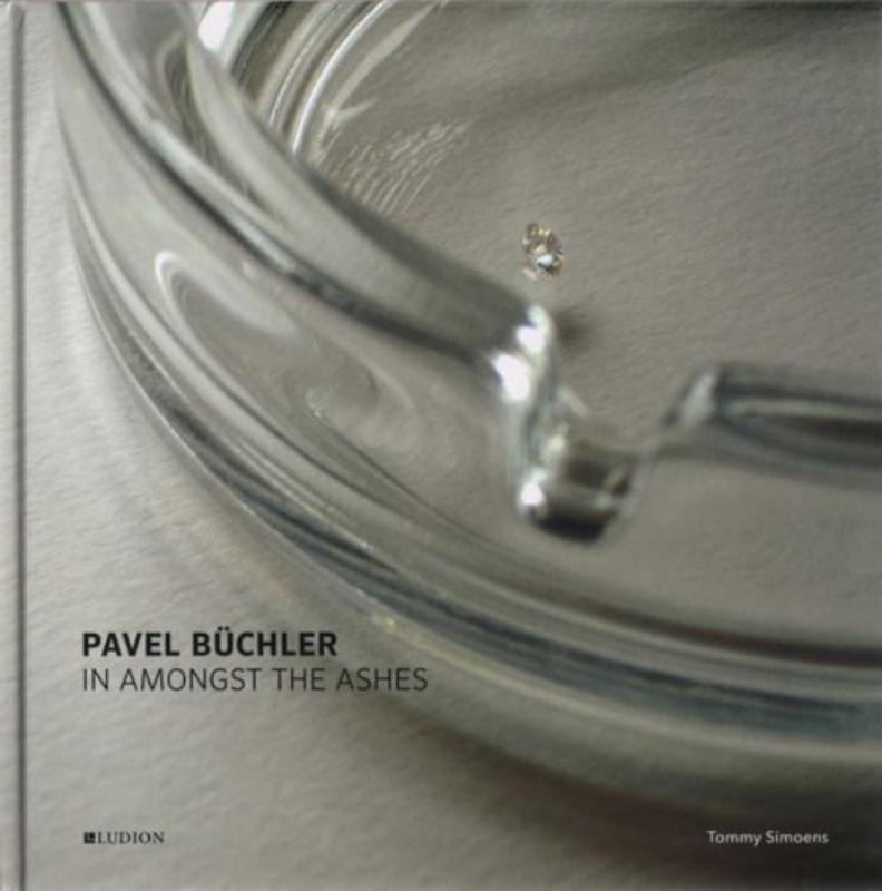 Pavel Büchler in amongst the ashes, Thurston, Nick, Hardcover