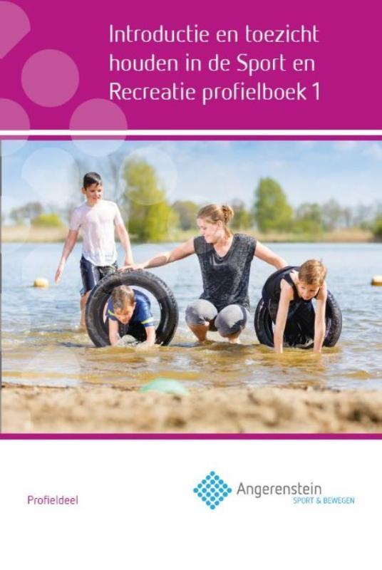 Introductie en toezicht houden in de sport en recreatie: Profielboek. Hartog, Rob, Hardcover