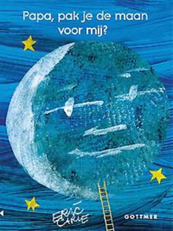 Papa, pak je de maan voor mij? (kartonboek), Eric Carle, Hardcover