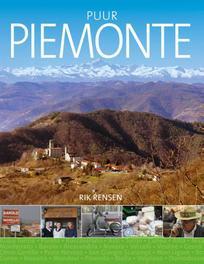 Puur Piemonte. Rensen, Rik, Paperback