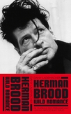 Herman Brood & Wild Romance
