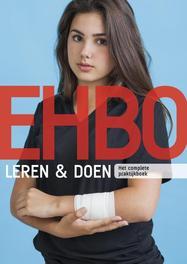 EHBO Leren & Doen. het complete praktijkboek, Van Beukering, Marijke, Paperback