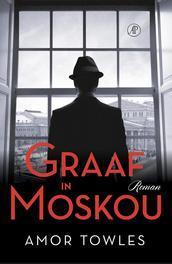 Graaf in Moskou. Towles, Amor, Paperback