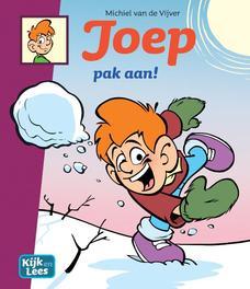 JOEP HC05. PAK AAN ! pak aan!, Michiel van de Vijver, Hardcover