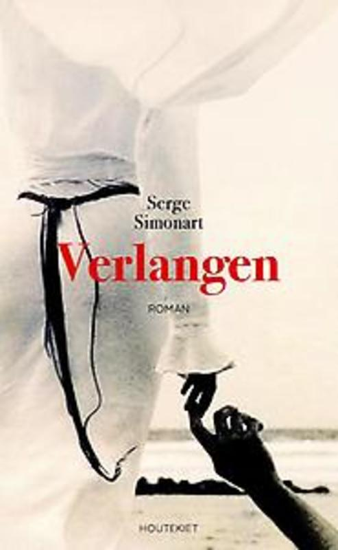 Verlangen Simonart, Serge, Hardcover