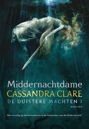 Vrouwe Middernacht De duistere machten 1. Clare, Cassandra, Paperback