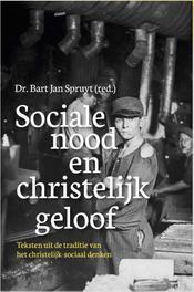 Sociale nood en christelijk geloof. bronnen van Christelijk-sociaal denken, Spruyt, Bart Jan, Paperback