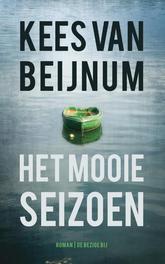 Het mooie seizoen roman, Van Beijnum, Kees, Paperback