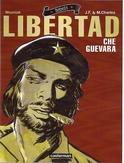 REBELS - LIBERTAD - CHE...