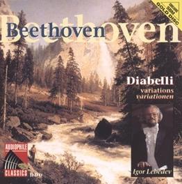 DIABELLI VARIATIONS OP. 120 W/IGOR LEBEDEV Audio CD, L. VAN BEETHOVEN, CD