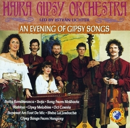 AN EVENING OF GIPSY SONGS Audio CD, HAIRA GIPSY ORCHESTRA, CD