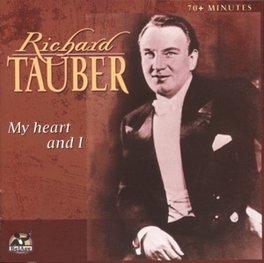 MY HEART AND I Audio CD, RICHARD TAUBER, CD