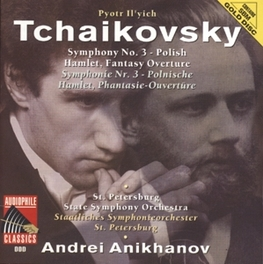 SYMPHONY NO.3 IN D MAJOR OP.29 ST. PETERSBURG STATE SO/ANDREI ANIKHANOV Audio CD, P.I. TCHAIKOVSKY, CD