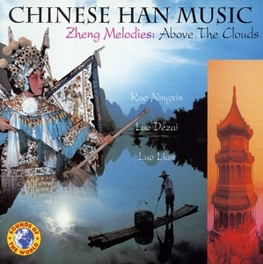 CHINESE HAN MUSIC ZHENG MELODIES:ABOVE THE CLOUDS Audio CD, V/A, CD