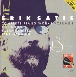 PIANO WORKS VOL.9 W/BOJAN GORISEK Audio CD, E. SATIE, CD