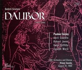 DALIBOR BBC ORCHESTRA & CHORUS/VILEM TAUSKY Audio CD, B. SMETANA, CD