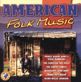 AMERICAN FOLK MUSIC WFRANK HUTCHISON/BLIND WILLIE JOHNSON/FRANK HUTCHISON Audio CD, V/A, CD