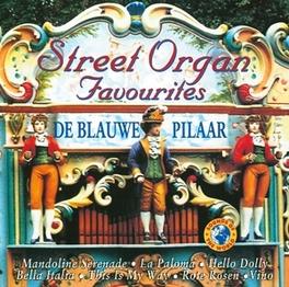 STREET ORGAN FAVOURITES Audio CD, V/A, CD