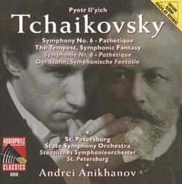 SYMPHONY NO.6 IN B MINOR OP.74 ST. PETERSBURG STATE SO/ANDREI ANIKHANOV Audio CD, P.I. TCHAIKOVSKY, CD