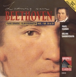 PIANO SONATA NO.28 IN A MAJOR OP.101 W/P. EGOROV, G. SANDOVSKAYA Audio CD, L. VAN BEETHOVEN, CD