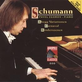 ABEGG VARIATIONS OP.1 PAVEL EGOROV Audio CD, R. SCHUMANN, CD