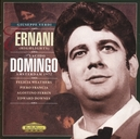 ERNANI (HIGHL.) PLACIDO DOMINGO(REC.AMSTERDAM 1972)/E.DOWNES/P.FRANCIA