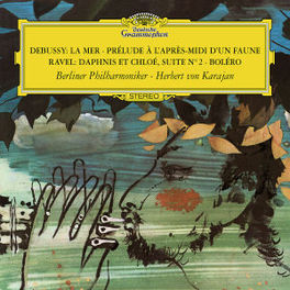 LA MER/PRELUDE A L'APRES- BERLINER PHILHARMONIKER/HERBERT VON KARAJAN Audio CD, DEBUSSY/RAVEL, CD