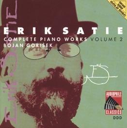 COMPLETE PIANO WORKS 2 BOJAN GORISEK Audio CD, E. SATIE, CD