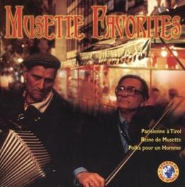 MUSETTE FAVORITES INCL.POLKA POUR UN HOMME, REINE DE MESETTE Audio CD, V/A, CD
