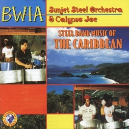 STEEL BAND MUSIC OF THE C Audio CD, BWIA SUNJET STEEL ORCHEST, CD