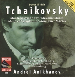 MANFRED SYMPHONY IN B MINOR OP.58 ST. PETERSBURG STATE SO/ANDREI ANIKHANOV Audio CD, P.I. TCHAIKOVSKY, CD