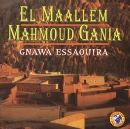 GNAWA ESSAOUIRA Audio CD, EL MAALLEM MAHMOUD GANIA, CD