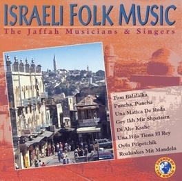 ISRAELI FOLK MUSIC Audio CD, JAFFAH MUSICIANS&SINGERS, CD